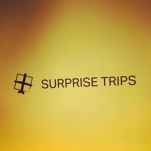 Surprise Trips
